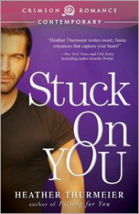 Stuck on You - Heather Thurmeier