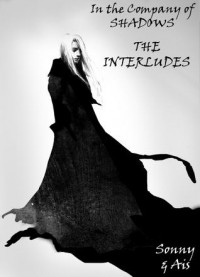 Interludes (In The Company of Shadows, #2.5) -  Ais, Santino Hassell