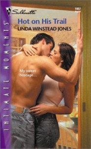 Hot On His Trail - Linda Winstead Jones