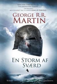 En storm af sværd (En sang om Is og Ild #3) - George R.R. Martin