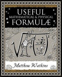 Useful Mathematical And Physical Formulae (Ancient Wizdom) - Matthew Watkins