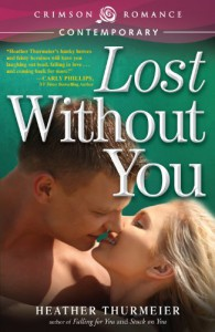 Lost Without You - Heather Thurmeier