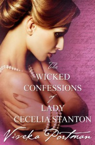 The Wicked Confessions Of Lady Cecelia Stanton - Viveka Portman