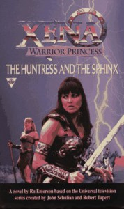 The Huntress and the Sphinx (Xena: warrior princess) - R. Emerson