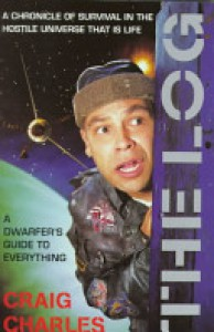 The Log: A Dwarfer's Guide to Everything - Craig Charles, Russell Bell
