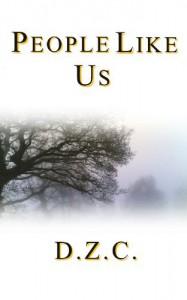People Like Us - D.Z.C.