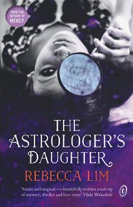 The Astrologer's Daughter - Rebecca Lim