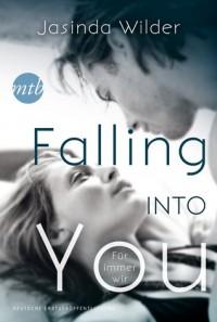 Falling into you - Für immer wir  - Jasinda Wilder
