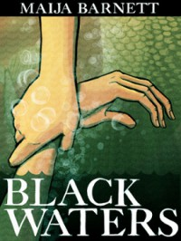 Black Waters (The Songstress Trilogy #1) - Maija Barnett