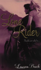 Lone Rider - Lauren Bach
