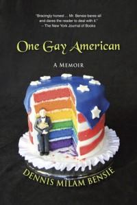 One Gay American - Dennis Milam Bensie