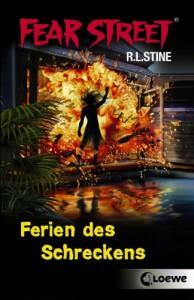 Fear Street. Ferien des Schreckens - R. L. Stine