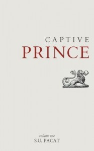 Captive Prince: Volume One (Volume 1) 1st (first) Edition by Pacat, S. U. (2013) - S. U. Pacat