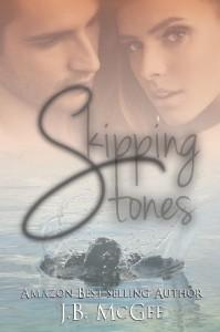 Skipping Stones - J b McGee