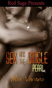 Sex and the Single Pearl - Mia Varano