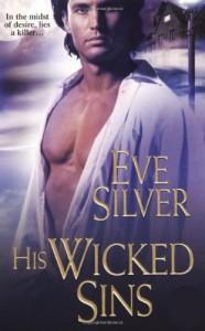 His Wicked Sins (Dark Gothic #4) - Eve Silver