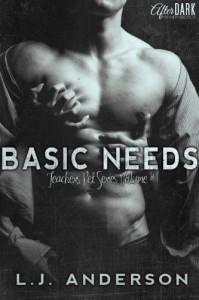 Basic Needs (Teacher's Pet Series) - L.J. Anderson