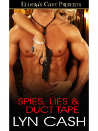 Spies Lies & Duct Tape - Lyn Cash