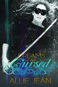 Dreams of the Cursed  - Allie Jean