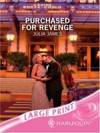Purchased for Revenge - Julia James