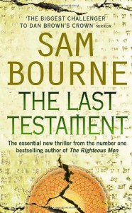 The Last Testament - Sam Bourne