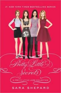 Pretty Little Secrets: a Pretty Little Liars Collection - Sara Shepard