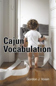 Cajun Vocabulation - Gordon J. Voisin