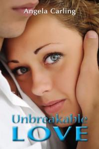 Unbreakable Love - Angela Carling