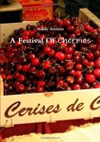 Festival of Cherries - Mandy Baldwin