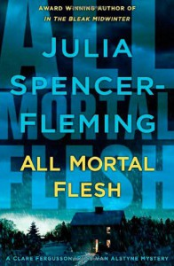All Mortal Flesh - Julia Spencer-Fleming