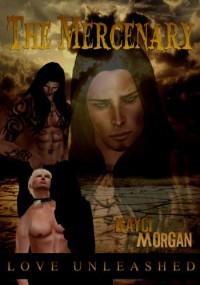 The Mercenary - Kayci Morgan