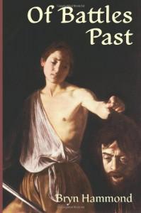 Of Battles Past - Bryn  Hammond