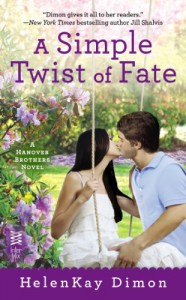 A Simple Twist of Fate (A Hanover Brothers Novel) - HelenKay Dimon