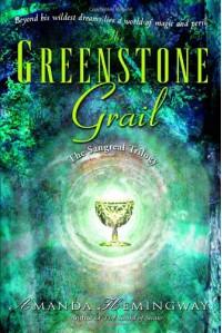 The Greenstone Grail (Sangreal Trilogy) - Amanda Hemingway