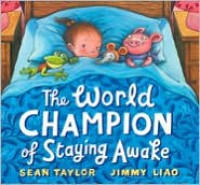 The World Champion of Staying Awake - Sean  Taylor, Jimmy Liao