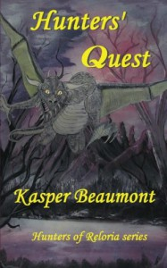 Hunters' Quest (Hunters of Reloria Series) - Kasper Beaumont
