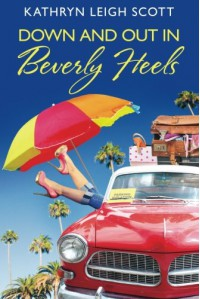 Down and Out in Beverly Heels - Kathryn Leigh Scott