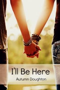 I'll Be Here - Autumn Doughton