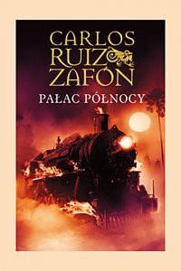 Pałac Północy - Carlos Ruiz Zafon