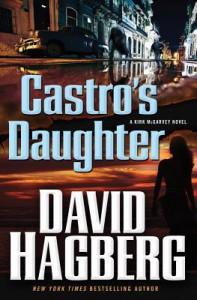 Castro's Daughter - David Hagberg