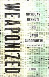 Weaponized - Nicholas Mennuti, David Guggenheim