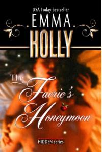 The Faerie's Honeymoon - Emma Holly