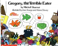 Gregory The Terrible Eater - Mitchell Sharmat, José Aruego, Ariane Dewey