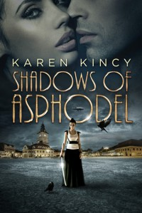 Shadows of Asphodel - Karen Kincy