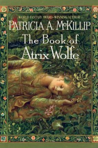The Book of Atrix Wolfe - Patricia A. McKillip
