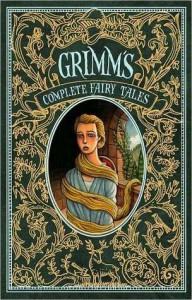 Grimm's Complete Fairy Tales - Arthur Rackham, Jacob Grimm, Wilhelm Grimm