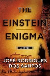 The Einstein Enigma - José Rodrigues dos Santos