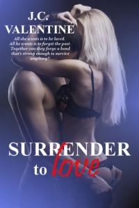 Surrender to Love - J.C. Valentine
