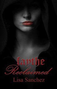 Faythe Reclaimed - Lisa Sanchez