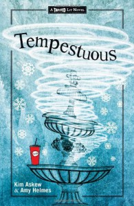 Tempestuous: A Modern-Day Spin on Shakespeare's The Tempest - Kim Askew, Amy Helmes